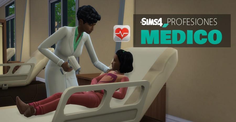 Sims 4 profesiones: Médico