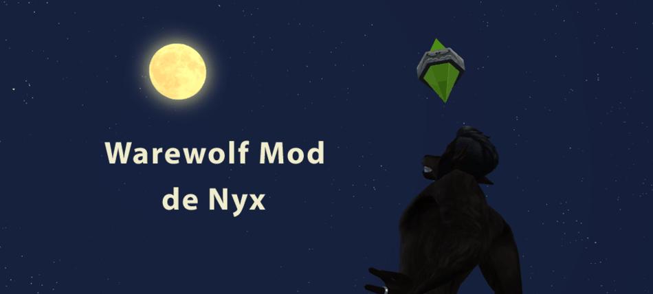 Werewolf Mod, El mod de los Hombres Lobo - Simsguru