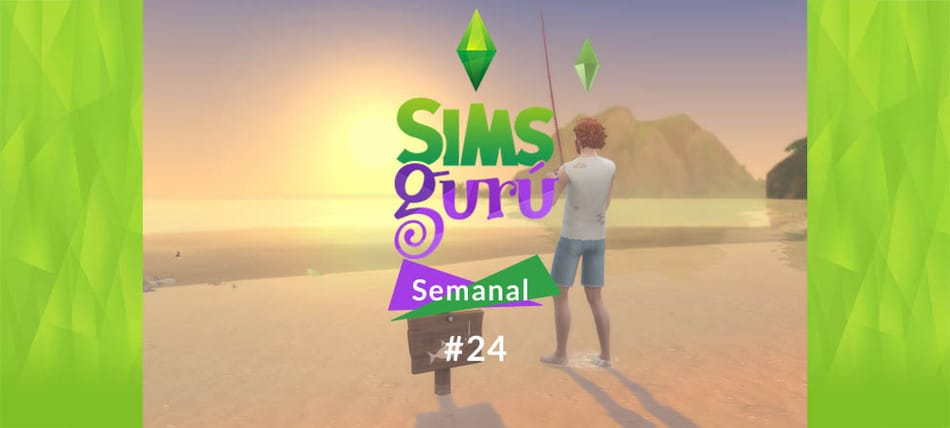 SimsGuru Semanal 24